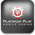 Platinum Play Mobile Casino Android Casino